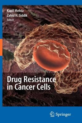 Drug Resistance in Cancer Cells (Hardback)