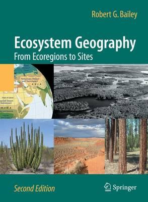 Ecosystem Geography: From Ecoregions to Sites (Hardback)