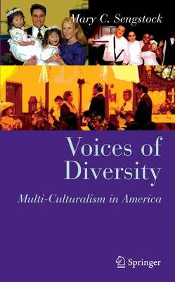 Voices of Diversity: Multi-culturalism in America - Clinical Sociology: Research and Practice (Hardback)