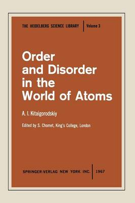 Order and Disorder in the World of Atoms - Heidelberg Science Library (Paperback)