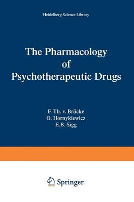 The Pharmacology of Psychotherapeutic Drugs - Heidelberg Science Library (Paperback)
