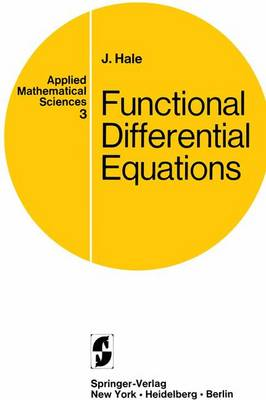 Functional Differential Equations - Applied Mathematical Sciences 3 (Paperback)