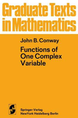 Functions of One Complex Variable - Graduate Texts in Mathematics 11 (Paperback)