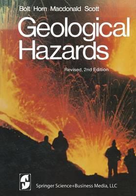 Geological Hazards: Earthquakes - Tsunamis - Volcanoes - Avalanches - Landslides - Floods - Springer Study Edition (Paperback)