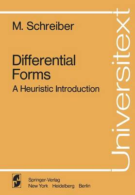 Differential Forms: A Heuristic Introduction - Universitext (Paperback)