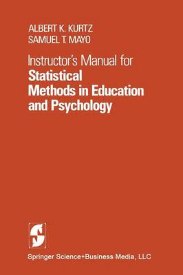 Instructor's Manual for Statistical Methods in Education and Psychology (Paperback)