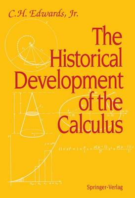 The Historical Development of the Calculus - Springer Study Edition (Hardback)
