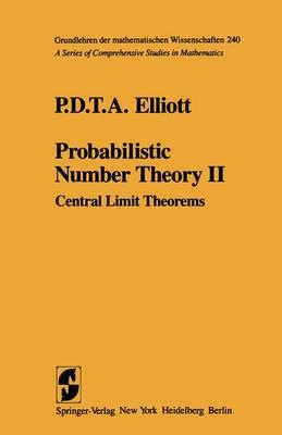 Probabilistic Number Theory: II (Hardback)