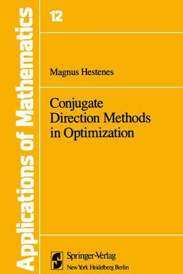 Conjugate Direction Methods in Optimization - Stochastic Modelling and Applied Probability 12 (Hardback)