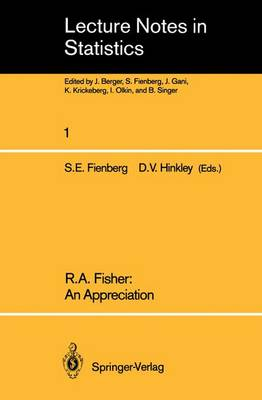 R.A. Fisher: An Appreciation - Lecture Notes in Statistics 1 (Paperback)