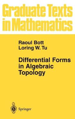 Differential Forms in Algebraic Topology - Graduate Texts in Mathematics 82 (Hardback)