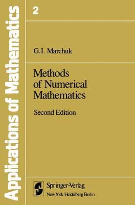 Methods of Numerical Mathematics - Stochastic Modelling and Applied Probability 2 (Hardback)