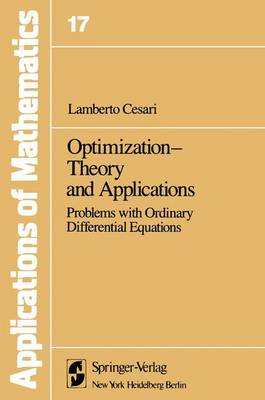 Optimization - Theory and Applications: Problems with Ordinary Differential Equations - Stochastic Modelling and Applied Probability 17 (Hardback)