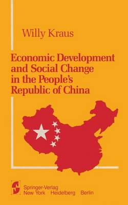 Economic Development and Social Change in the People's Republic of China (Hardback)