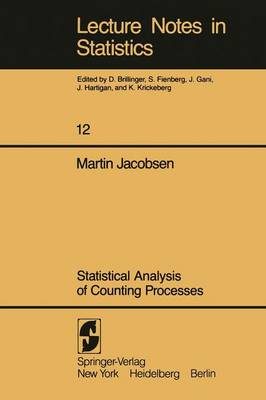 Statistical Analysis of Counting Processes - Lecture Notes in Statistics 12 (Paperback)