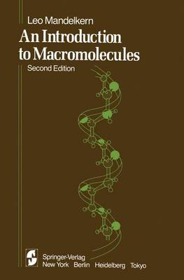An Introduction to Macromolecules - Heidelberg Science Library (Paperback)