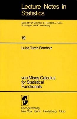 von Mises Calculus For Statistical Functionals - Lecture Notes in Statistics 19 (Paperback)