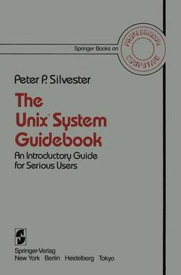 The Unix(t) System Guidebook - Springer Books on Professional Computing (Paperback)