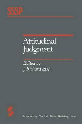 Attitudinal Judgment - Springer Series in Social Psychology (Hardback)
