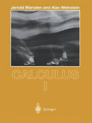 Calculus I - Undergraduate Texts in Mathematics (Paperback)