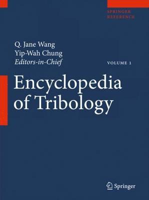 Encyclopedia of Tribology - Encyclopedia of Tribology (Hardback)