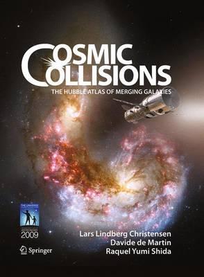 Cosmic Collisions: The Hubble Atlas of Merging Galaxies (Hardback)