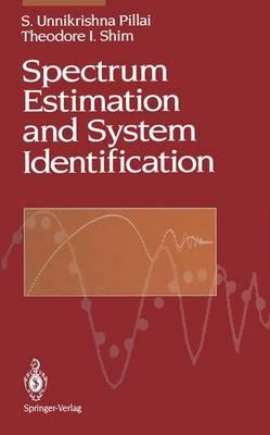 Spectrum Estimation and System Identification (Hardback)