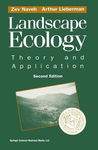 Landscape Ecology: Theory and Application (Paperback)