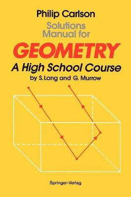 Solutions Manual for Geometry: A High School Course (Paperback)