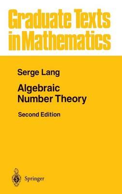 Algebraic Number Theory - Graduate Texts in Mathematics 110 (Hardback)