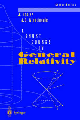 A Short Course in General Relativity (Paperback)
