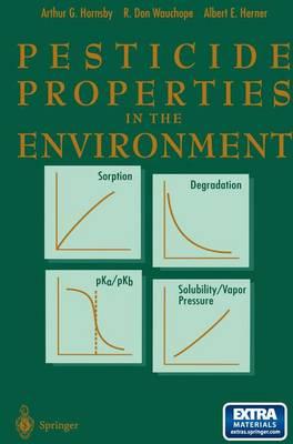 Pesticide Properties in the Environment (Hardback)