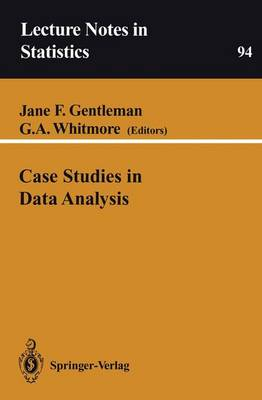 Case Studies in Data Analysis - Lecture Notes in Statistics 94 (Paperback)