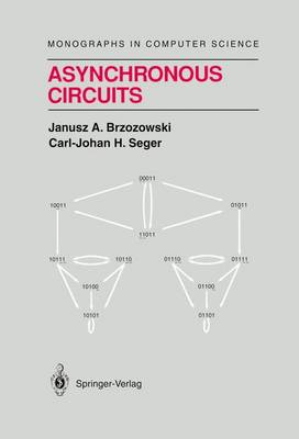 Asynchronous Circuits - Monographs in Computer Science (Hardback)