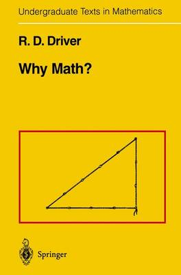 Why Math? - Undergraduate Texts in Mathematics (Paperback)