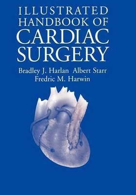 Illustrated Handbook of Cardiac Surgery (Paperback)