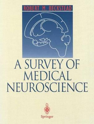 A Survey of Medical Neuroscience (Paperback)