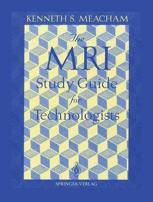 The MRI Study Guide for Technologists (Paperback)