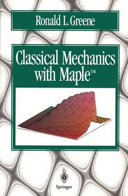 Classical Mechanics with Maple (Paperback)