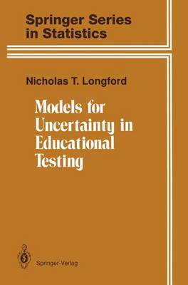 Models for Uncertainty in Educational Testing - Springer Series in Statistics (Hardback)