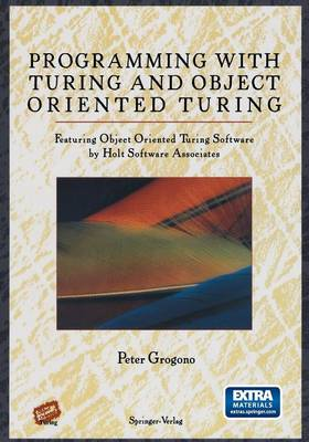 Programming with Turing and Object Oriented Turing (Paperback)