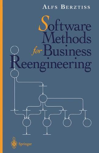 Software Methods for Business Reengineering (Hardback)
