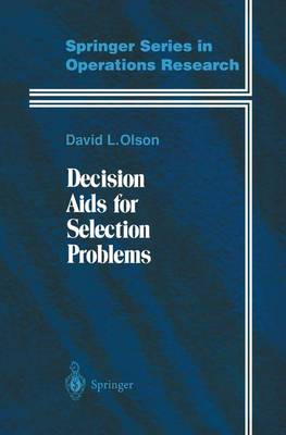 Decision Aids for Selection Problems - Springer Series in Operations Research and Financial Engineering (Hardback)