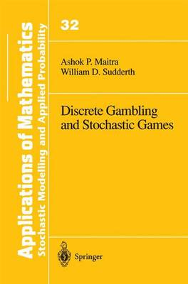 Discrete Gambling and Stochastic Games - Stochastic Modelling and Applied Probability 32 (Hardback)