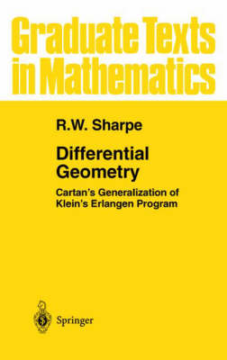 Differential Geometry: Cartan's Generalization of Klein's Erlangen Program - Graduate Texts in Mathematics 166 (Hardback)