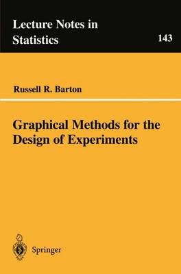 Graphical Methods for the Design of Experiments - Lecture Notes in Statistics 143 (Paperback)