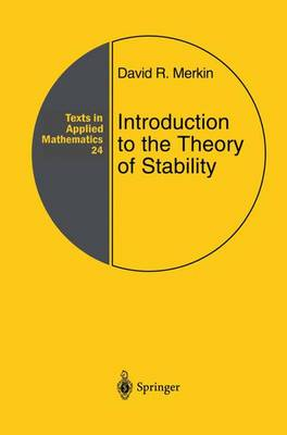 Introduction to the Theory of Stability - Texts in Applied Mathematics 24 (Hardback)