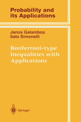 Bonferroni-type Inequalities with Applications - Probability and Its Applications (Hardback)