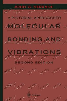 A Pictorial Approach to Molecular Bonding and Vibrations (Hardback)