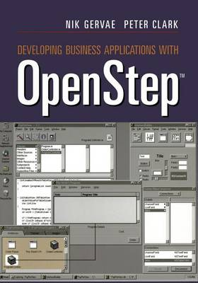 Developing Business Applications with OpenStep (TM) (Paperback)